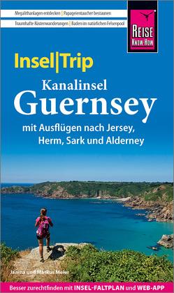 Reise Know-How InselTrip Guernsey mit Ausflug nach Jersey von Meier,  Janina, Meier,  Markus