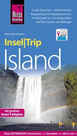 Reise Know-How InselTrip Island von Schwarz,  Alexander