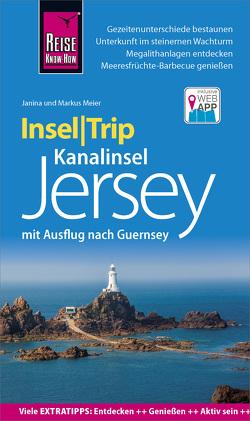 Reise Know-How InselTrip Jersey mit Ausflug nach Guernsey von Meier,  Janina, Meier,  Markus