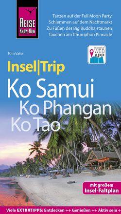 Reise Know-How InselTrip Ko Samui, Ko Phangan, Ko Tao von Vater,  Tom