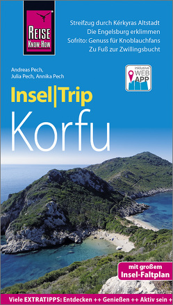Reise Know-How InselTrip Korfu von Pech,  Andreas, Pech,  Annika, Pech,  Julia