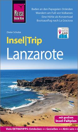 Reise Know-How InselTrip Lanzarote von Schulze,  Dieter