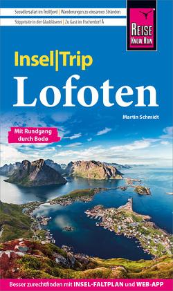Reise Know-How InselTrip Lofoten von Schmidt,  Martin