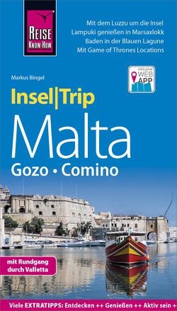 Reise Know-How InselTrip Malta mit Gozo und Comino von Bingel,  Markus