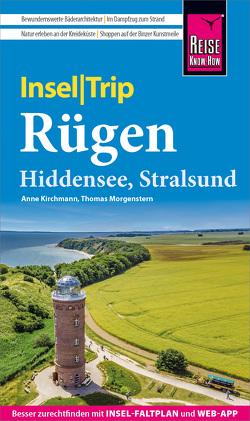 Reise Know-How InselTrip Rügen mit Hiddensee und Stralsund von Kirchmann,  Anne, Morgenstern,  Thomas