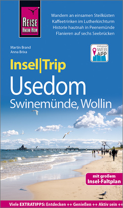 Reise Know-How InselTrip Usedom mit Swinemünde und Wollin von Brand,  Martin, Brixa,  Anna