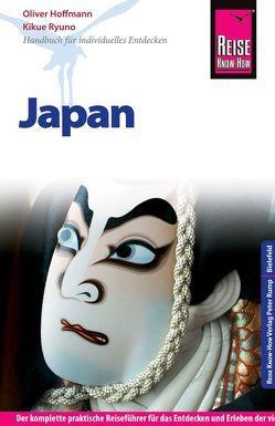 Reise Know-How Reiseführer Japan von Hoffmann,  Oliver, Ryuno,  Kikue