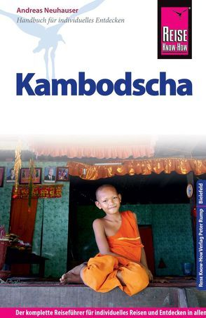 Reise Know-How Kambodscha von Neuhauser,  Andreas