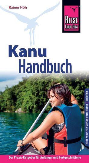 Reise Know-How Kanu-Handbuch von Höh,  Rainer