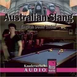 Reise Know-How Kauderwelsch AUDIO Australian Slang (Audio-CD) von Stein,  Conrad, Zeedel,  Mike