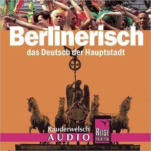 Reise Know-How Kauderwelsch AUDIO Berlinerisch (Audio-CD) von Kohls,  Sibylle