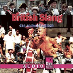 Reise Know-How Kauderwelsch AUDIO British Slang (Audio-CD) von Sierra-Naughton,  Veronica