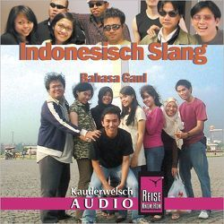 Reise Know-How Kauderwelsch AUDIO Indonesisch Slang (Audio-CD) von David,  Bettina