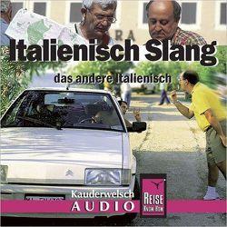 Reise Know-How Kauderwelsch AUDIO Italienisch Slang (Audio-CD) von Blümke,  Michael