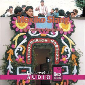 Reise Know-How Kauderwelsch AUDIO Mexiko Slang (Audio-CD) von Grabowski,  Nils Thomas