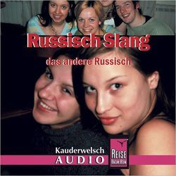 Reise Know-How Kauderwelsch AUDIO Russisch Slang (Audio-CD) von Knauf,  Holger