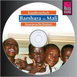 Reise Know-How Kauderwelsch AusspracheTrainer Bambara für Mali (Audio-CD) von Hentschel,  Tim