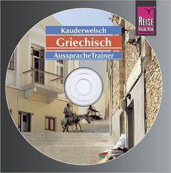 Reise Know-How Kauderwelsch AusspracheTrainer Griechisch (Audio-CD) von Spitzing,  Karin