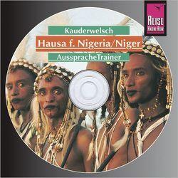 Reise Know-How Kauderwelsch AusspracheTrainer Hausa für Nigeria/Niger (Audio-CD) von Vögele,  Hannelore