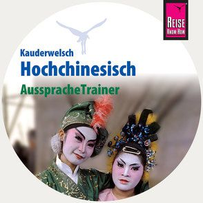 AusspracheTrainer Hochchinesisch (Audio-CD) von Forster-Latsch,  Helmut, Latsch,  Marie L