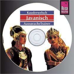 Reise Know-How Kauderwelsch AusspracheTrainer Javanisch (Audio-CD) von David,  Bettina