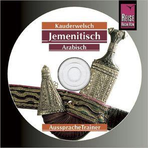 Reise Know-How Kauderwelsch AusspracheTrainer Jemenitisch-Arabisch (Audio-CD) von Walther,  Heiner