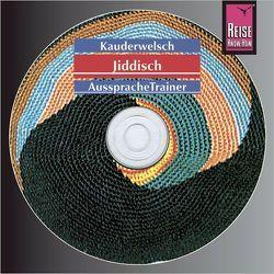 Reise Know-How Kauderwelsch AusspracheTrainer Jiddisch (Audio-CD) von Groh,  Arnold