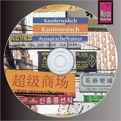 Reise Know-How Kauderwelsch AusspracheTrainer Kantonesisch (Audio-CD) von Hammes,  Frank, Sharon,  Yan H