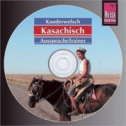 Reise Know-How Kauderwelsch AusspracheTrainer Kasachisch (Audio-CD) von Höhmann,  Thomas
