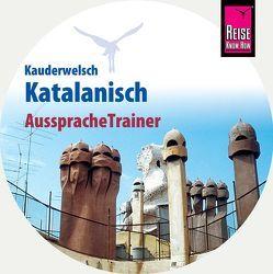 AusspracheTrainer Katalanisch (Audio-CD) von Radatz,  Hans-Ingo