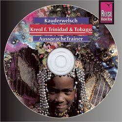 Reise Know-How Kauderwelsch AusspracheTrainer Kreol für Trinidad und Tobago (Audio-CD) von Mander,  Osbert, Seeliger-Mander,  Evelin