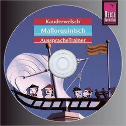 Reise Know-How Kauderwelsch AusspracheTrainer Mallorquinisch (Audio-CD) von Radatz,  Hans-Ingo