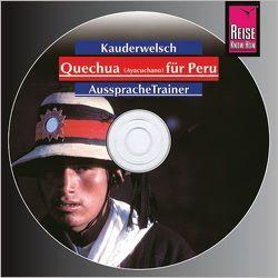 Reise Know-How Kauderwelsch AusspracheTrainer Quechua (Ayacuchano) für Peru (Audio-CD) von Dunkel,  Winfried