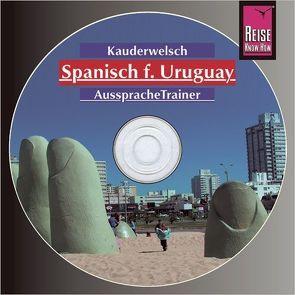 Reise Know-How Kauderwelsch AusspracheTrainer Spanisch für Uruguay (Audio-CD) von Pahlke,  Julius, Schulmeister,  Sonja