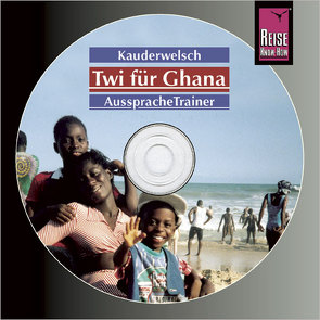 Reise Know-How Kauderwelsch AusspracheTrainer Twi für Ghana (Audio-CD) von Nketia,  William