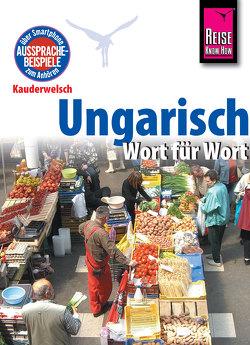 Reise Know-How Kauderwelsch Ungarisch – Wort für Wort: Kauderwelsch-Sprachführer Band 31 von Simig,  Pia