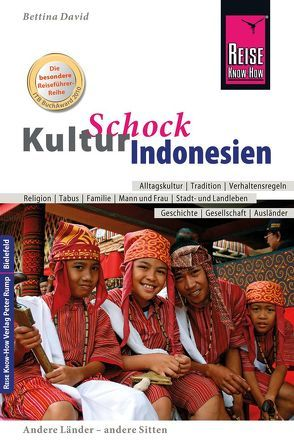 Reise Know-How KulturSchock Indonesien von David,  Bettina