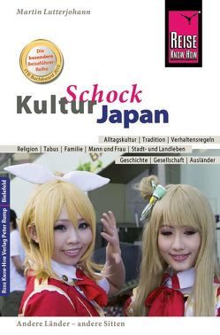 Reise Know-How KulturSchock Japan von Lutterjohann,  Martin