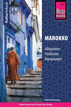 Reise Know-How KulturSchock Marokko von Brunswig,  Muriel