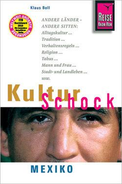 Reise Know-How KulturSchock Mexiko von Boll,  Klaus