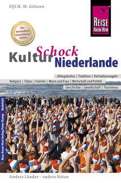 Reise Know-How KulturSchock Niederlande von Gilissen,  Elfi H. M.