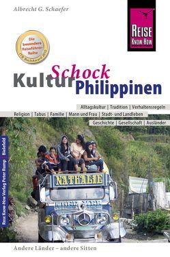 Reise Know-How KulturSchock Philippinen von Schaefer,  Albrecht G.