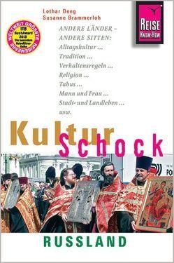 Reise Know-How KulturSchock Russland von Brammerloh,  Susanne, Deeg,  Lothar