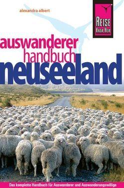 Reise Know-How Neuseeland Auswanderer-Handbuch von Albert,  Alexandra