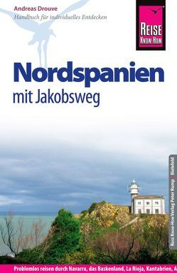 Reise Know-How Nordspanien mit Jakobsweg von Drouve,  Andreas