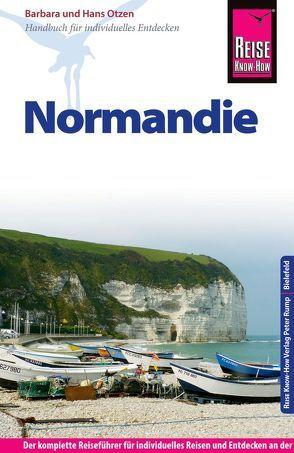 Reise Know-How Normandie von Otzen,  Barbara, Otzen,  Hans