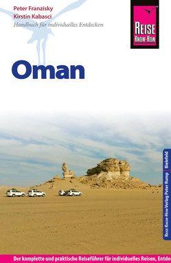 Reise Know-How Reiseführer Oman von Franzisky,  Peter, Kabasci,  Kirstin