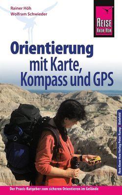 Reise Know-How Orientierung mit Karte, Kompass und GPS von Höh,  Rainer, Schwieder,  Wolfram