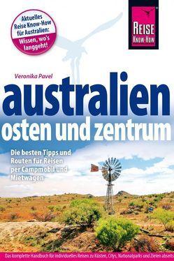 Reise Know-How Reiseführer Australien – Osten und Zentrum von Pavel,  Veronika
