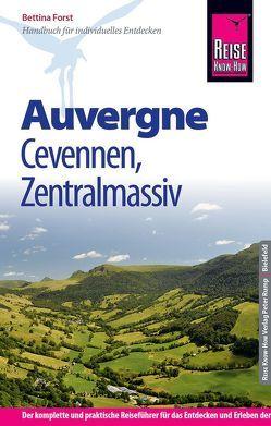 Reise Know-How Reiseführer Auvergne, Cevennen, Zentralmassiv von Forst,  Bettina